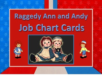 Raggedy Ann & Andy Theme Job Chart Cards - Great for Class
