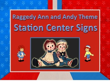 Raggedy Ann & Andy Themed Station/Center Signs Great for Classroom Management!!!