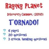 Raging Planet Tornado