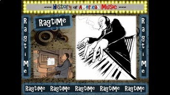 Ragtime: A Comprehensive and engaging Music History PPT (links, handouts & more)