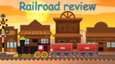 Railroad Review - Great for distance learning