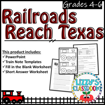 Railroads Reach Texas (PowerPoint, Note Templates, and Worksheets)
