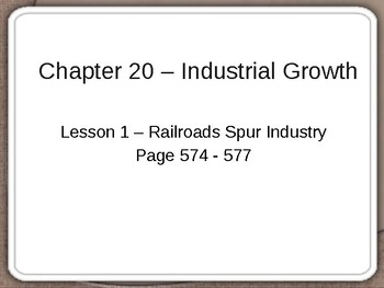 Industrial Growth - Railroads Spur Industry PowerPoint