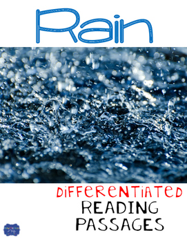 Rain Differentiated Reading Passages and Comprehension Questions
