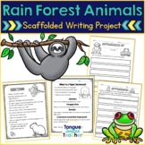 Rain Forest Animals - Non-Fiction Paragraph Writing Project