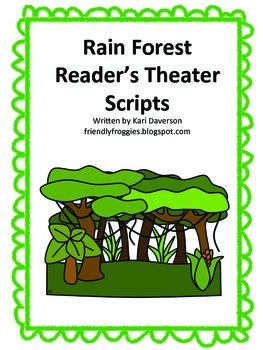 Reader's Theater Scripts - Rain Forest Theme