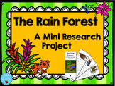 Rain Forest Research Project