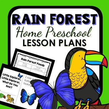 Rain Forest Theme Home Preschool Lesson Plans