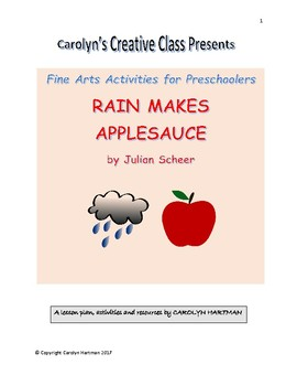 Rain Makes Applesauce:  Fine Arts Activities for Preschoolers