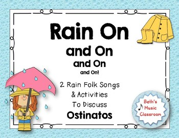 Rain On and On and On! 2 Spring Folk Songs to Learn about