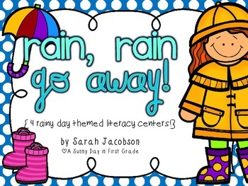 Rain, Rain Go Away {4 rainy day themed literacy centers!}