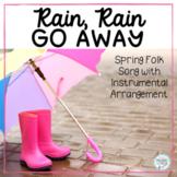 Rain, Rain, Go Away - A Spring Folk Song with Orff Accompaniment