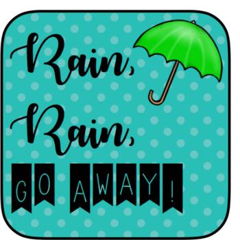 Rain, Rain, Go Away-A Song to Teach Ta/TiTi and So-Mi