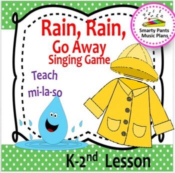 Rain, Rain, Go Away {Kodaly Folk Song to teach ta, ti-ti, so-mi-la}