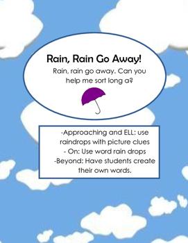 Rain Rain Go Away - Long a Sort
