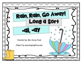 Rain Rain Go Away! Long a Sort  ai and ay Harcourt's Storytown  2nd grade