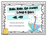 Rain Rain Go Away! Long a Sort  ai and ay Harcourt's Storytown  2nd grade