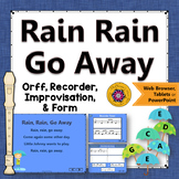 Orff Arrangement ~ Rain, Rain, Go Away: Orff, Soprano Recorder & Improvisation