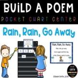 Build a Poem ~ Rain Rain Go Away ~ Pocket Chart Center