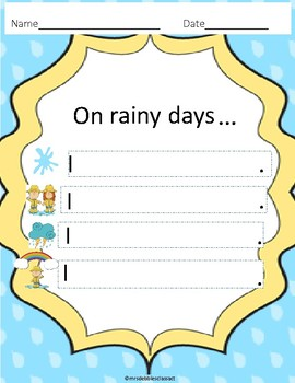 Rain, Rain, Go Away!  Primary Writing Prompt