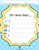 Rain, Rain, Go Away!  Primary Writing Prompt