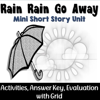 Rain, Rain, Go Away Short Story Mini Unit