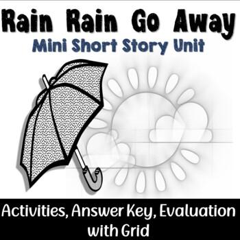 Rain, Rain, Go Away Short Story Mini Unit