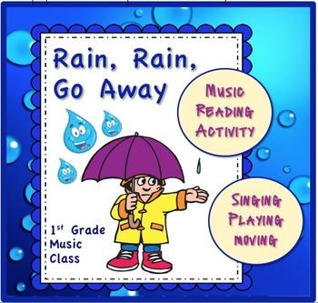 Music Activity for K-1st: Rain, Rain, Go Away