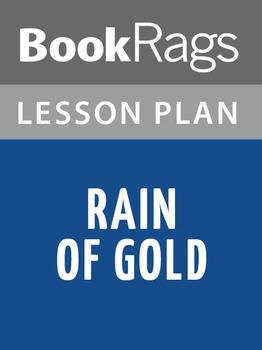 Rain of Gold Lesson Plans