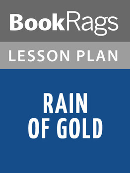 Rain of Gold Lesson Plans