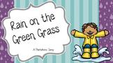 Rain on the Green Grass - A Pentatonic Song