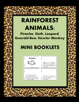RainForest Animals Minibooks:Piranha, Sloth, Leopard, Emerald Boa, Howler Monkey
