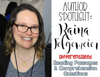 Raina Telgemeier Differentiated Reading Passages & Questions