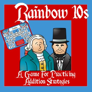 Rainbow 10s / Friendly 10s - Presidents Day Adding Strategy Game - 2 ...