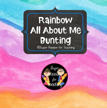 Rainbow All About Me Bunting Freebie