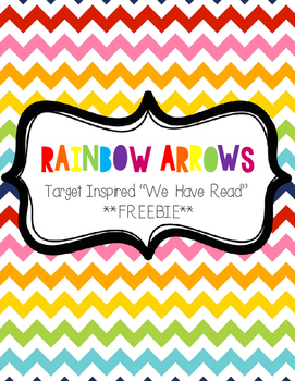 "Rainbow Arrows ""We Have Read"" Sign FREEBIE (Target Inspired)"