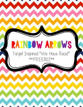 "Rainbow Arrows ""We Have Read"" Sign FREEBIE (Target Inspired)"