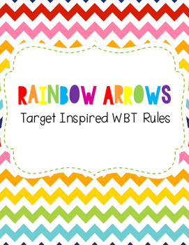 Rainbow Arrows Whole Brain Teaching Rules (Target Inspired)