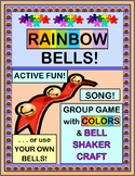 """Rainbow Bells"" -- Group Game and Bell Craft with Colors and a Steady Beat"