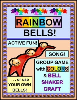 """""""Rainbow Bells"""" -- Group Game and Bell Craft with Colors and a Steady Beat"""