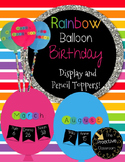 Rainbow Birthday Bulletin Board Display and Pencil Toppers Gifts Classroom Decor