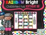 Rainbow Bright Chalkboard Kids Birthday Bulletin Board