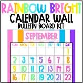 Rainbow Bright Colorful Classroom Calendar Bulletin Board Kit