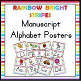 Rainbow Bright Stripes Manuscript Alphabet Posters