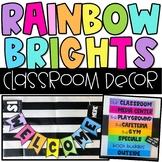 Rainbow Brights Classroom Decor
