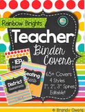 Teacher Binder Cover/Inserts Editable: Rainbow Brights