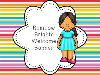 Rainbow Brights Welcome Pennant Banner, all grades,
