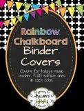 Rainbow Chalkboard Binder Covers for the Music Teacher: EDITABLE!