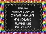 Rainbow Chalkboard Chevron Calendar Numbers Holidays and Number line to 100
