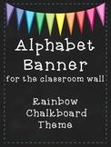 Rainbow Chalkboard Themed Alphabet Banner